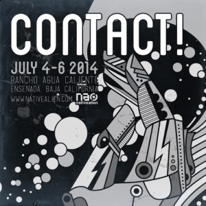 Native-Alien-presents-CONTACT-2014