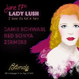 Lady Lush – June 17