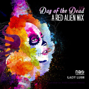 Day of the Dead 9 – A Red Alien Mix
